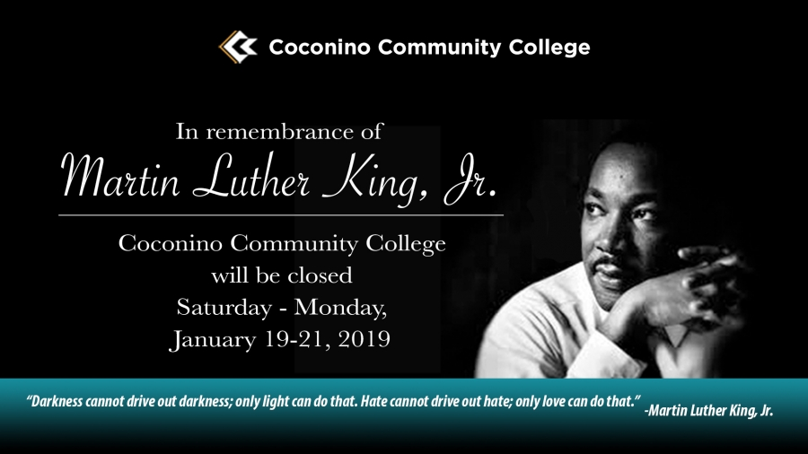 Coconino Community College College Closed Martin Luther King Jr