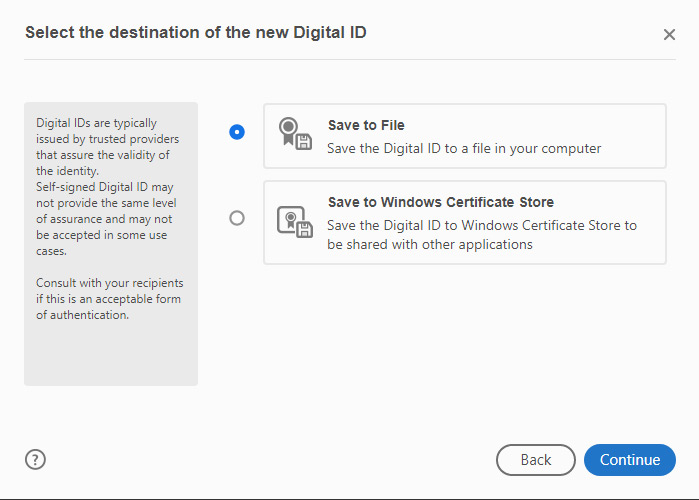 Select the destination of the new Digital ID box open with Save to File highlighted